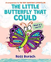 The Little Butterfly That Could (Butterfly…