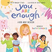 You Are Enough: A Book About Inclusion de…