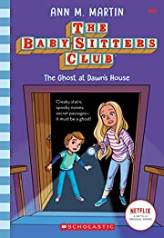 The Ghost At Dawn's House (The Baby-sitters…