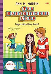 Logan Likes Mary Anne! (Baby-sitters Club,…