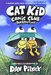 Cat Kid Comic Club: Perspectives: A Graphic…