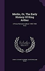 Merlin, Or, The Early History Of King…