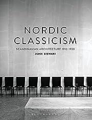 Nordic classicism : Scandinavian…