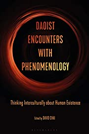 Daoist Encounters with Phenomenology:…