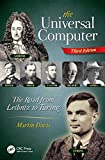 The Universal Computer : The Road from Leibniz to Turing, Third Edition
