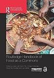 Routledge handbook of food as a commons / edited by Jose Luis Vivero-Pol, Tomaso Ferrando, Olivier de Schutter and Ugo Mattei