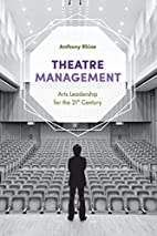 Theatre Management: Arts Leadership for the…