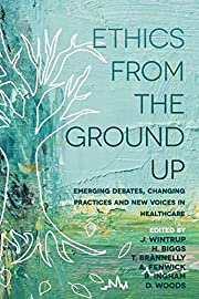 Ethics From the Ground Up: Emerging debates,…
