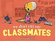 We Don't Eat Our Classmates av Ryan T.…