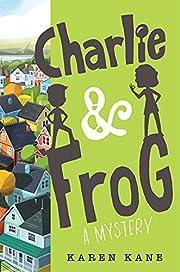 Charlie and Frog (Charlie and Frog, 1) af…