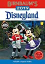 Birnbaum's 2019 Disneyland Resort: The Official Guide (Birnbaum Guides) - Birnbaum Guides