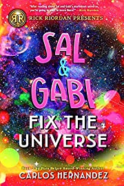 Sal and Gabi Fix the Universe (A Sal and…
