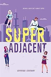 Super Adjacent av Crystal Cestari