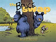 The Bruce Swap – tekijä: Ryan T. Higgins