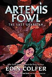 The Last Guardian (Artemis Fowl, Book 8) –…