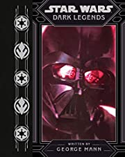 Star Wars Dark Legends (Star Wars (Disney))…