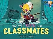 We Will Rock Our Classmates (Penelope, 2) av…