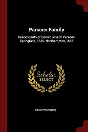 Parsons Family: Descendants of Cornet Joseph…