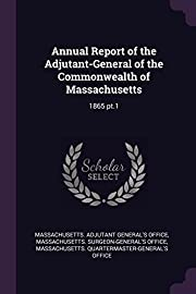 Annual Report of the Adjutant-General of the…