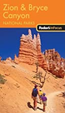 Fodor's In Focus Zion & Bryce Canyon…