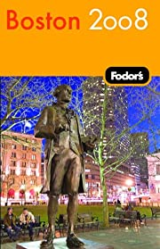 Fodor's Boston 2008 (Travel Guide) by…