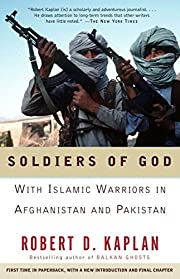Soldiers of God: With Islamic Warriors in…