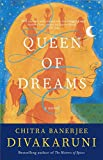 Queen of Dreams (Book) written by Chitra Banerjee Divakaruni