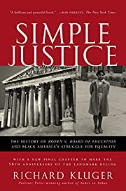 Simple Justice: The History of Brown v.…