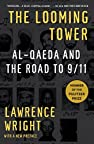 Image of the book The Looming Tower: Al-Qaeda and the Road to 9/11 by the author