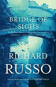 Bridge of Sighs: A Novel (Vintage…