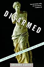 Disarmed: The Story of the Venus de Milo by…