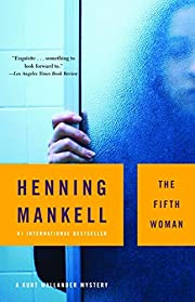The Fifth Woman (A Kurt Wallander Mystery)…