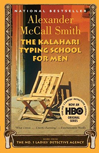 The Kalahari Typing School for Men (No. 1 Ladies' Detective Agency, Book 4), McCall Smith, Alexander