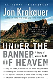 Under the banner of heaven : a story of…