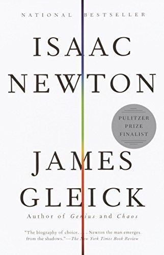 Isaac Newton, by Gleick, J.