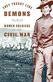 They Fought Like Demons: Women Soldiers in…