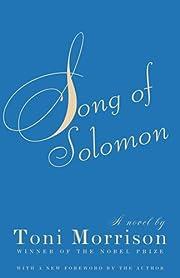 Song of Solomon von Toni Morrison