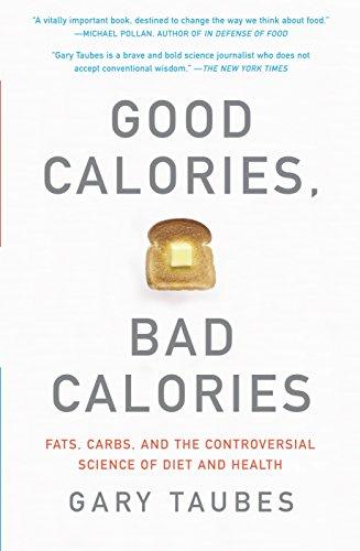 Good Calories, Bad Calories, by Taubes, Gary