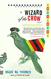 Wizard of the Crow de Ngugi wa Thiong'o