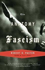 The Anatomy of Fascism por Robert O. Paxton
