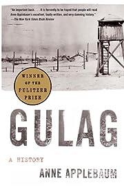 Gulag: A History – tekijä: Anne Applebaum