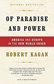 Of Paradise and Power: America and Europe in…