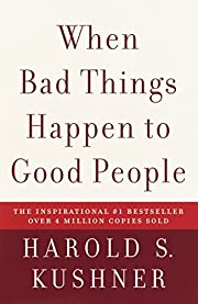 When Bad Things Happen to Good People –…