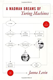 A Madman Dreams of Turing Machines de Janna…
