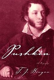 Pushkin: A Biography – tekijä: T.J.…
