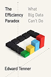 The efficiency paradox : what big data can't…
