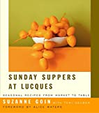 Sunday Suppers at Lucques: Seasonal Recipes…
