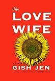 The love wife / Gish Jen
