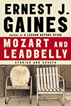 Mozart and Leadbelly: Stories and Essays by…