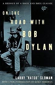 On the Road with Bob Dylan – tekijä:…